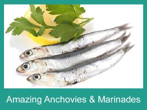 Amazing Anchovies and Marinades